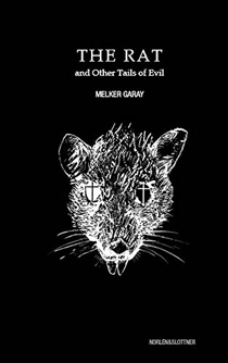 The Rat and Other Evil Stories
